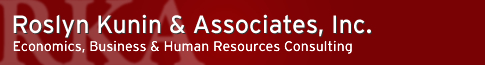Roslyn Kunin and Associates Roslyn Kunin and Associates - Economics, Business and Human Resources Consulting